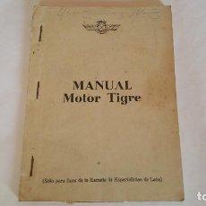 Militaria: MANUAL DE MOTOR DE AVIACIÓN TIGRE 1954 - EDICIÓN EXCLUSIVA PARA LA ESCUELA DE ESPECIALISTAS. Lote 97036827