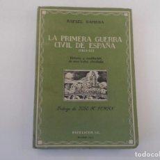 Militaria: LA PRIMERA GUERRA CIVIL DE ESPAÑA (1821-23) RAFAEL GAMBRA. ED. 1950. Lote 97148299