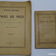 Militaria: SUAREZ DE LA VEGA, JOSÉ Y NEMESIO LAGARDE Y CARRIQUI: PUENTES MILITARES Y PASO DE RIOS ATLAS Y TEXTO. Lote 97199459