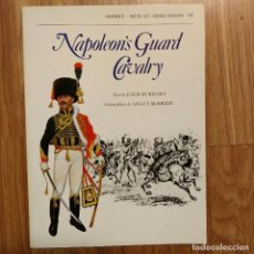Militaria: NAPOLEONICO - OSPREY - NAPOLEON'S GUARD CAVALRY - MEN AT ARMS. Lote 97406199