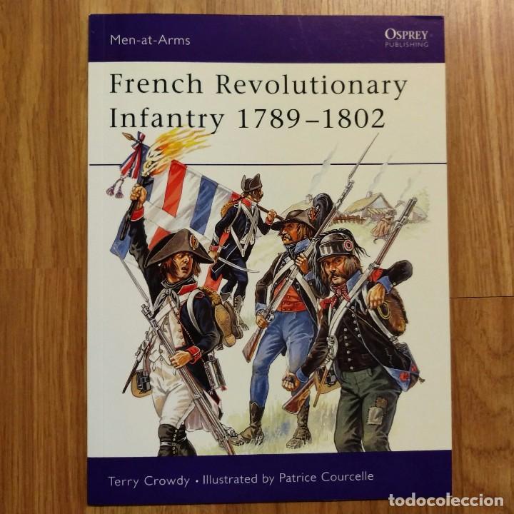 NAPOLEONICO - OSPREY - FRENCH REVOLUTIONARY INFANTRYMAN 1789-1802 - MEN AT ARMS (Militar - Libros y Literatura Militar)