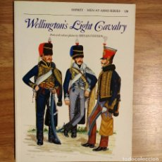 Militaria: NAPOLEONICO - OSPREY - WELLINGTON'S LIGHT CAVALRY - MEN AT ARMS. Lote 97409107
