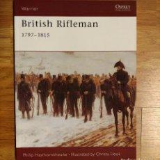 Militaria: NAPOLEONICO - OSPREY - BRITISH RIFLEMAN 1897-1815 - WARRIOR. Lote 97409187