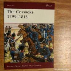 Militaria: NAPOLEONICO - OSPREY - THE COSSACKS 1799-1815 - WARRIOR. Lote 97417383