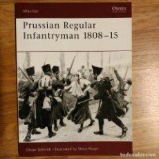 Militaria: NAPOLEONICO - OSPREY - PRUSSIAN REGULAR INFANTRYMAN 1808-15 - WARRIOR. Lote 97470035