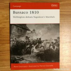 Militaria: NAPOLEONICO - OSPREY - BUSSACO 1810 - WELLINGTON'S DEFEATS NAPOLEON'S MARSHALS - CAMPAIGN. Lote 97488327