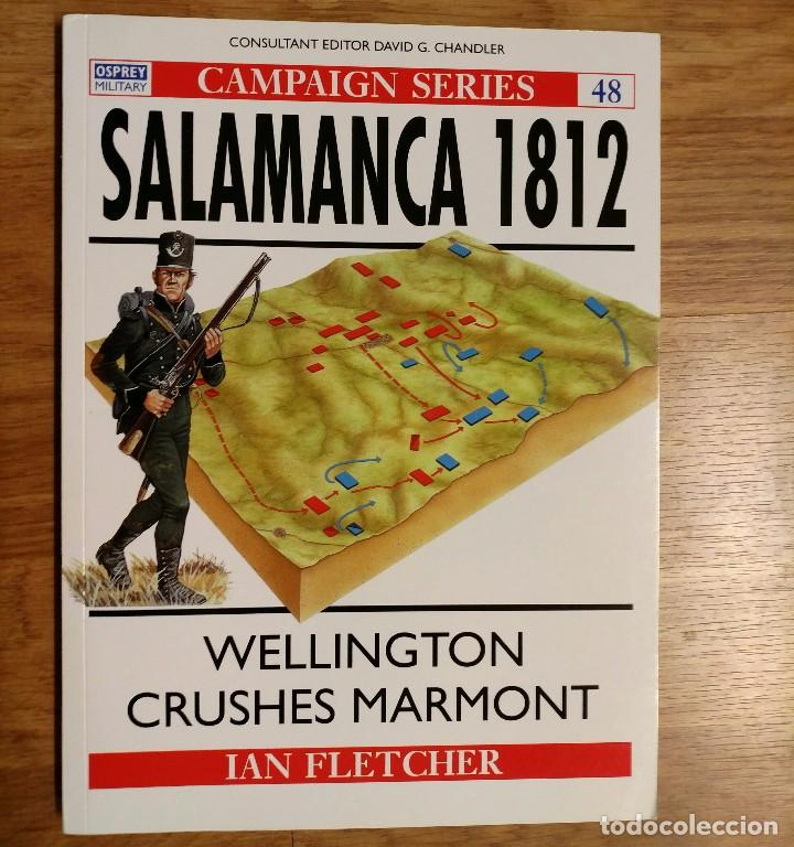NAPOLEONICO - OSPREY - SALAMANCA 1812 - WELLINGTON CRUSHES MARMONT - CAMPAIGN (Militar - Libros y Literatura Militar)