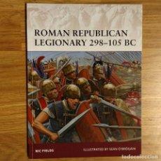 Militaria: ANTIGUEDAD - OSPREY - ROMAN REPUBLICAN LEGIONARY 298-105 BC - WARRIOR. Lote 97529983