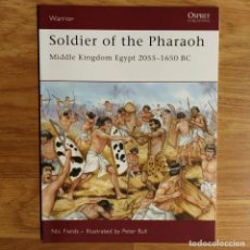Militaria: ANTIGUEDAD - OSPREY - SOLDIER OF THE PHARAOH - WARRIOR. Lote 97531751