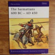 Militaria: ANTIGUEDAD - OSPREY - THE SARMATIANS 600 BC-AD 450 - MEN AT ARMS. Lote 97532539