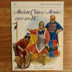 Militaria: ANTIGUEDAD - OSPREY - ANCIENT CHINESE ARMIES 1500-200 BC - MEN AT ARMS. Lote 97532923