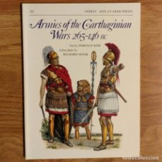 Militaria: ANTIGUEDAD - OSPREY - ARMIES OF THE CARTHAGINIAN WARS 265 - 146 BC - MEN AT ARMS. Lote 97536811