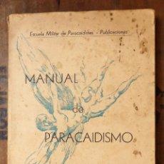 Militaria: MANUAL DE PARACAIDISMO DEL EJÉRCITO DEL AIRE. AÑO 1955. Lote 97563399