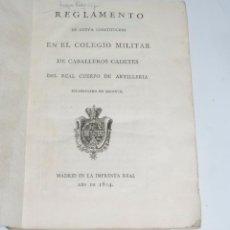 Militaria: REGLAMENTO COLEGIO MILITAR DE CABALLEROS CADETES DEL REAL CUERPO DE ARTILLERÍA. SEGOVIA 1804, ACADEM. Lote 97572567