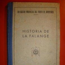 Militaria: LA FALANGE HISTORIA. Lote 97719667