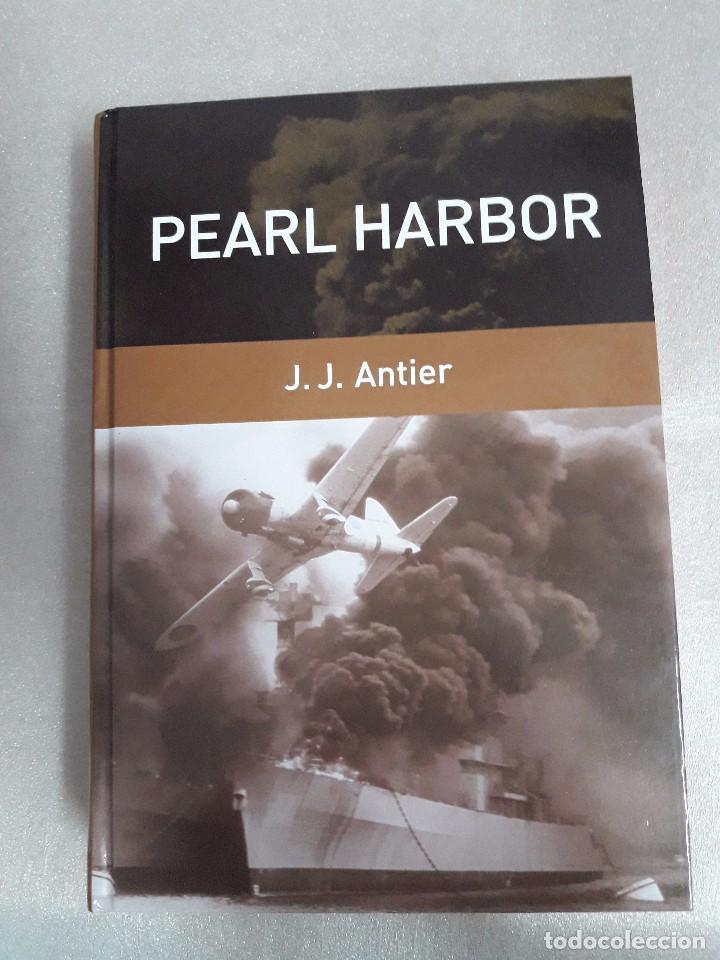 PEARL HARBOR - J.J. ANTIER (Militar - Libros y Literatura Militar)