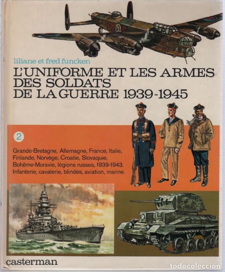 Militaria: COLECCION DE LIBROS LUNIFORME ET LES ARMES DES SOLDATS DE LA GUERRE, CASTERMAN - Foto 3 - 97768359