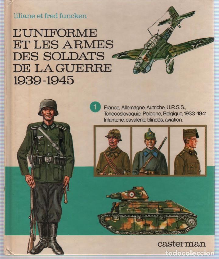 Militaria: COLECCION DE LIBROS LUNIFORME ET LES ARMES DES SOLDATS DE LA GUERRE, CASTERMAN - Foto 5 - 97768359