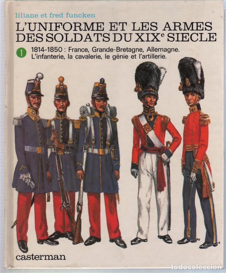 Militaria: COLECCION DE LIBROS LUNIFORME ET LES ARMES DES SOLDATS DE LA GUERRE, CASTERMAN - Foto 7 - 97768359