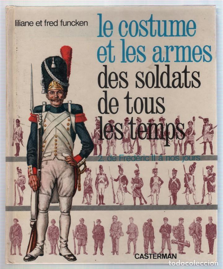 Militaria: COLECCION DE LIBROS LUNIFORME ET LES ARMES DES SOLDATS DE LA GUERRE, CASTERMAN - Foto 13 - 97768359