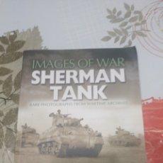 Militaria: IMAGES OF WAR SHERMAN TANK. Lote 97770363