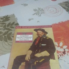 Militaria: CUSTER AND HIS COMMAND FROM WEST POINT TO LITTLE BIG HORN. Lote 97771223