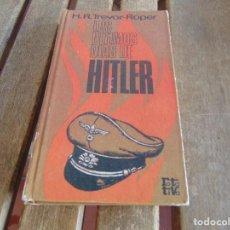 Militaria: LIBRO LOS ULTIMOS DIAS DE HITLER PLAZA JANES. Lote 97772707