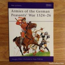Militaria: OSPREY - ARMIES OF THE GERMAN PEASANTS WAR 1524 - 26 - MEN AT ARMS. Lote 97827895