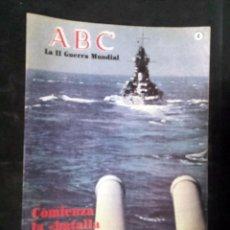 Militaria: COMIENZA LA BATALLA DEL ATLANTICO - ABC - LA II GUERRA MUNDIAL. - FASCÍCULO - 1989. Lote 97848303