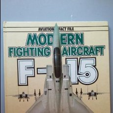 Militaria: MODERN FIGHTING AIRCRAFT: F-15. Lote 97852103