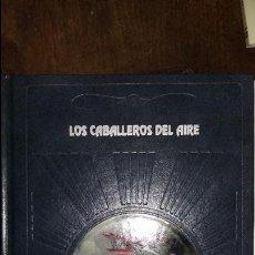 Militaria: LOS CABALLEROS DEL AIRE. TIME LIFE. Lote 97852263