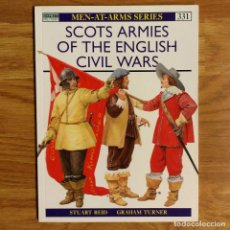 Militaria: OSPREY - SCOTS ARMIES OF THE ENGLISH CIVIL WAR - MEN AT ARMS. Lote 97864063