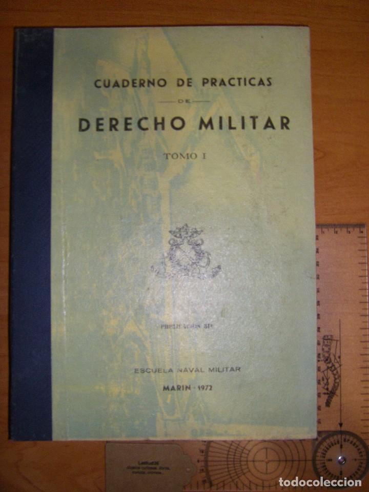 DERECHO MILITAR I. ESCUELA NAVAL MILITAR. MARIN 1972 (Militar - Libros y Literatura Militar)