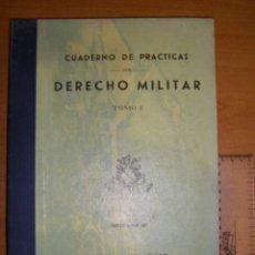 Militaria: DERECHO MILITAR I. ESCUELA NAVAL MILITAR. MARIN 1972. Lote 97873743