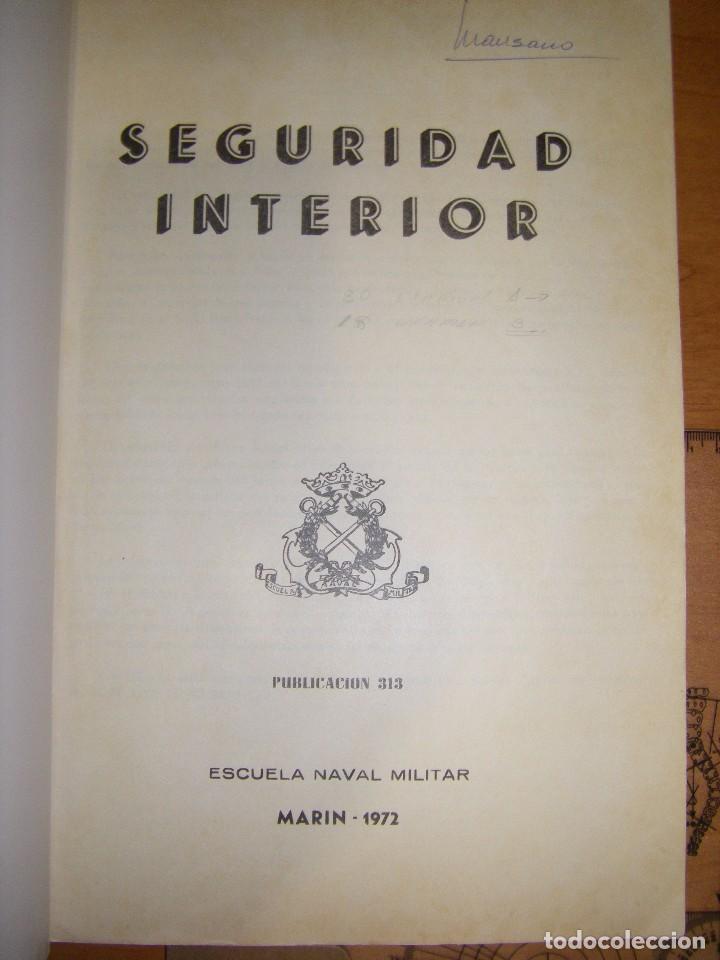 Militaria: Seguridad Interior. Escuela Naval Militar. Marin 1973 - Foto 6 - 97873875
