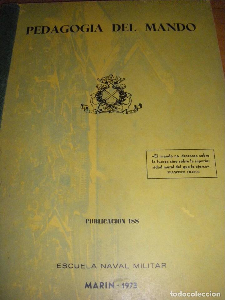 Militaria: Pedagogía del mando. Escuela Naval Militar. Marin 1973 - Foto 2 - 97874111