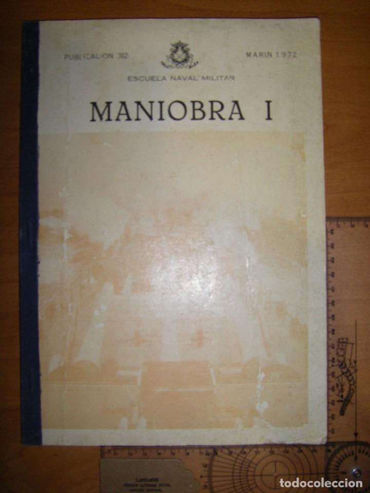 MANIOBRA I. ESCUELA NAVAL MILITAR. MARIN 1972 (Militar - Libros y Literatura Militar)
