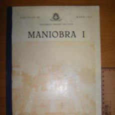 Militaria: MANIOBRA I. ESCUELA NAVAL MILITAR. MARIN 1972. Lote 97875663