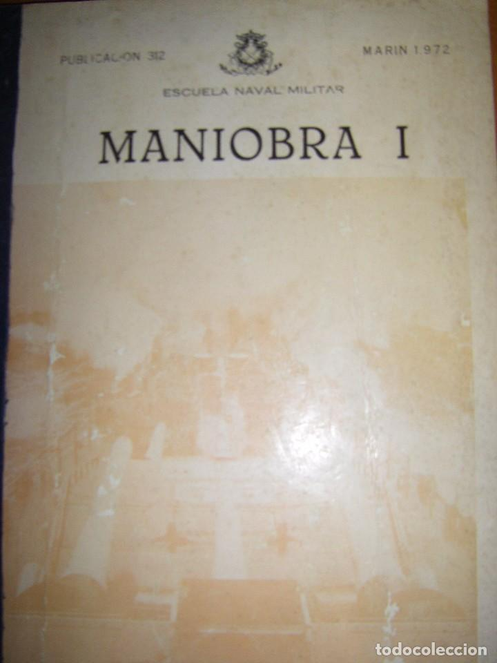 Militaria: Maniobra I. Escuela Naval Militar. Marin 1972 - Foto 2 - 97875663