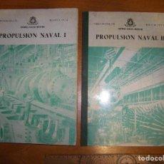 Militaria: PROPULSIÓN NAVAL I Y II. ESCUELA NAVAL MILITAR. MARÍN 1972. Lote 97876039