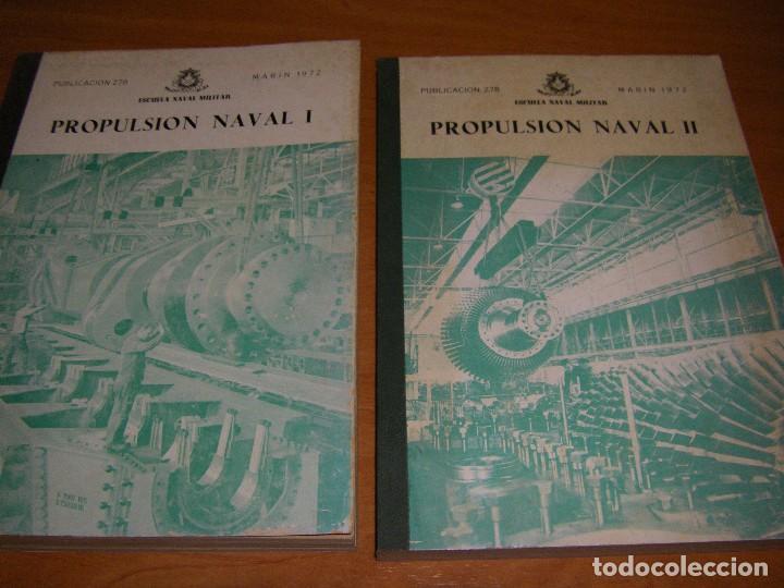 Militaria: Propulsión Naval I y II. Escuela Naval Militar. Marín 1972 - Foto 3 - 97876039