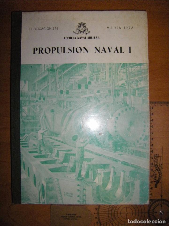 Militaria: Propulsión Naval I y II. Escuela Naval Militar. Marín 1972 - Foto 4 - 97876039