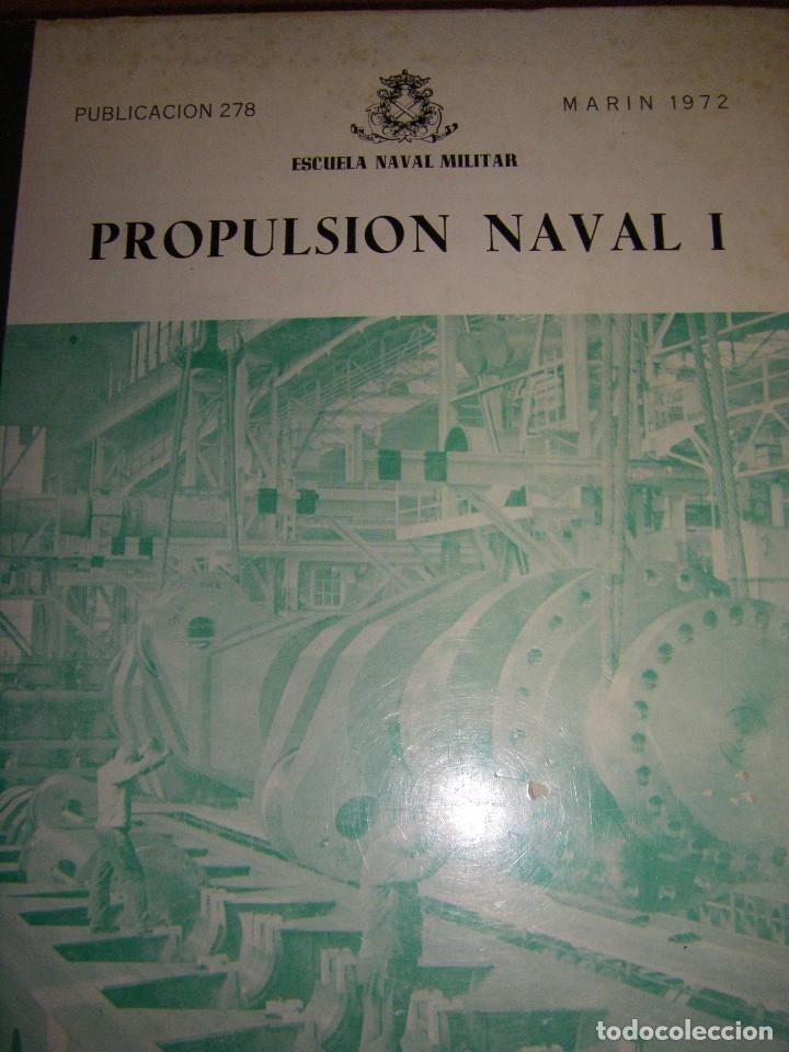 Militaria: Propulsión Naval I y II. Escuela Naval Militar. Marín 1972 - Foto 5 - 97876039