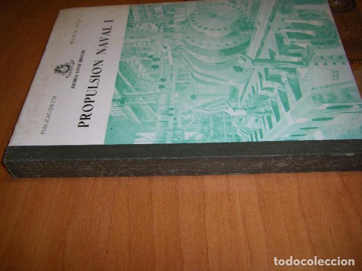 Militaria: Propulsión Naval I y II. Escuela Naval Militar. Marín 1972 - Foto 8 - 97876039