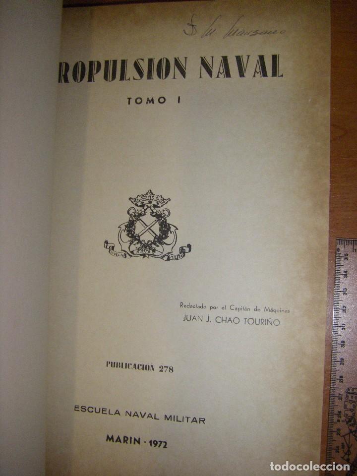 Militaria: Propulsión Naval I y II. Escuela Naval Militar. Marín 1972 - Foto 9 - 97876039