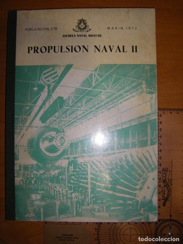 Militaria: Propulsión Naval I y II. Escuela Naval Militar. Marín 1972 - Foto 10 - 97876039