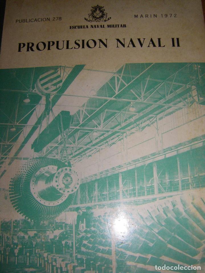 Militaria: Propulsión Naval I y II. Escuela Naval Militar. Marín 1972 - Foto 11 - 97876039