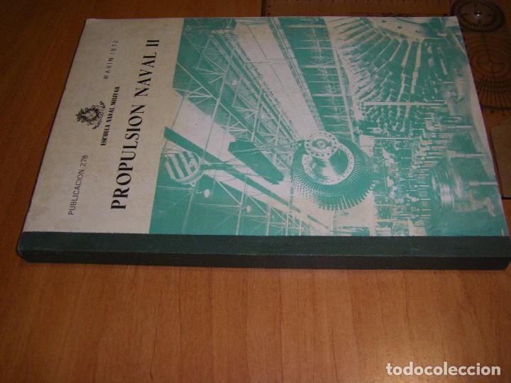 Militaria: Propulsión Naval I y II. Escuela Naval Militar. Marín 1972 - Foto 14 - 97876039