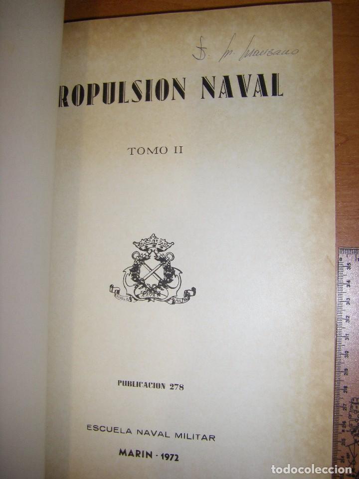 Militaria: Propulsión Naval I y II. Escuela Naval Militar. Marín 1972 - Foto 15 - 97876039