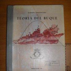 Militaria: COMPLEMENTOS DE TEORÍA DEL BUQUE. ESCUELA NAVAL MILITAR. MARIN 1973. Lote 97876399